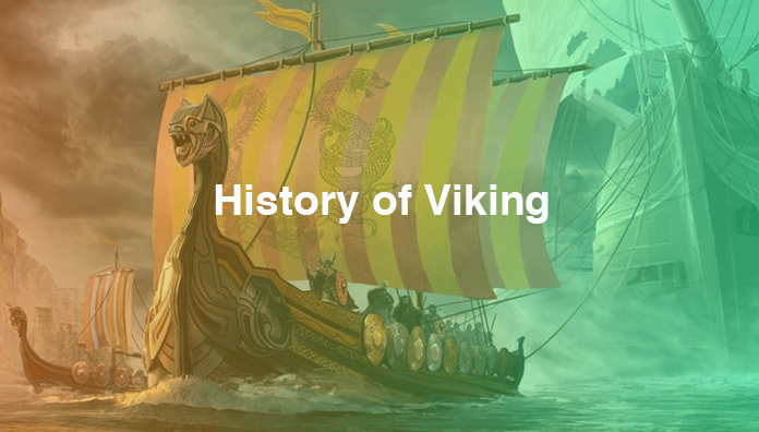 Complete History of Viking –  Age, Era, Religion Culture, Warlords